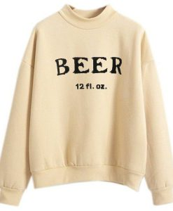 12 fl oz Beer cream sweatshirt
