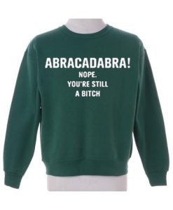 Abracadabra  Green Army Sweatshirt