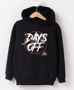 NO Days Off Are Dream Hoodie Graphic Tees