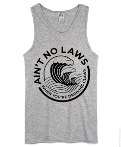 Ain't No Laws unisex grey tank top
