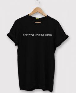 Oxford Comma Club Grammar Black Tees