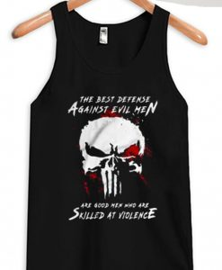 Are Good Men Who Are Skilled At Violence The Punisher black tank top