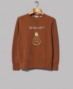 Be Light Brown Sweatshirts