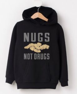 Nugs Not Drugs Black Hoodie