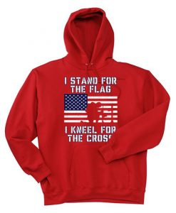 I Stand for the Flag I Kneel Patriotic Military Red Hoodie