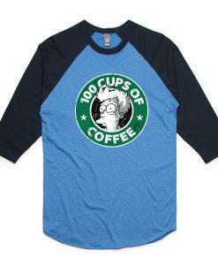 100 CUPS OF COFFEE Blue Black Raglan T shirts