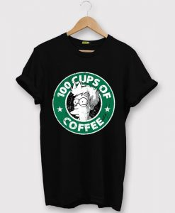 100 CUPS OF COFFEE Black T shirts