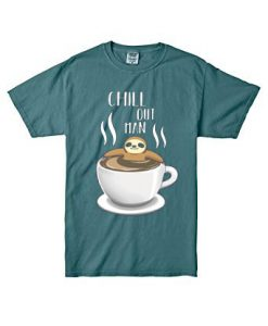 Chill Out Man Sloth Coffee Lover Blue Spource T shirts