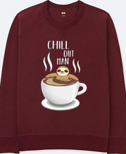 Chill Out Man Sloth Coffee Lover Maroon Sweatshirts